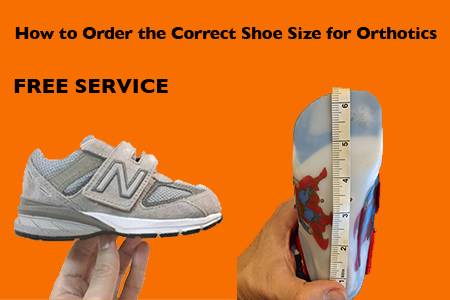 how-to-order-the-correct-shoe-size-for-orthotics